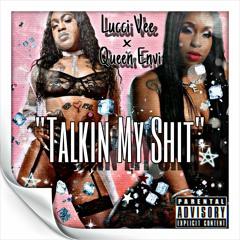 Talkin My Shit Feat. Queen Envi