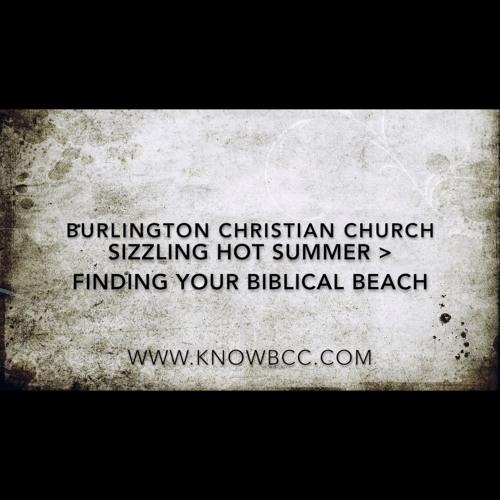 Sizzling Hot Summer > Finding Your Biblical Beach