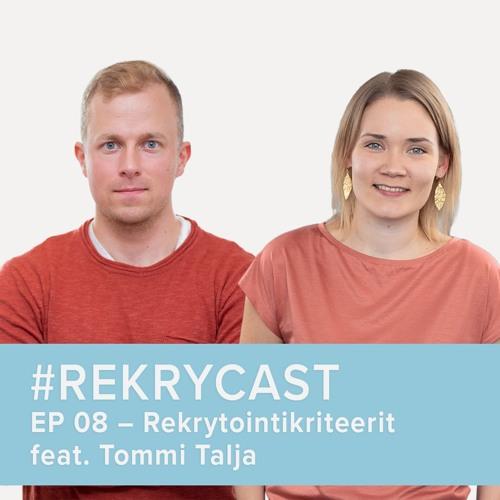 Rekrytointikriteerit ja työpaikkailmoitusten vaatimukset feat. Tommi Talja