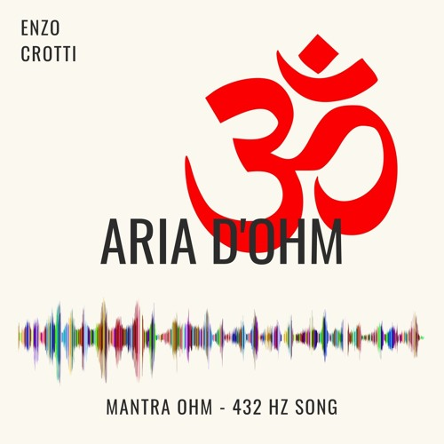 Aria d'Ohm - Mantra Ohm 432 Hz (Meditation)
