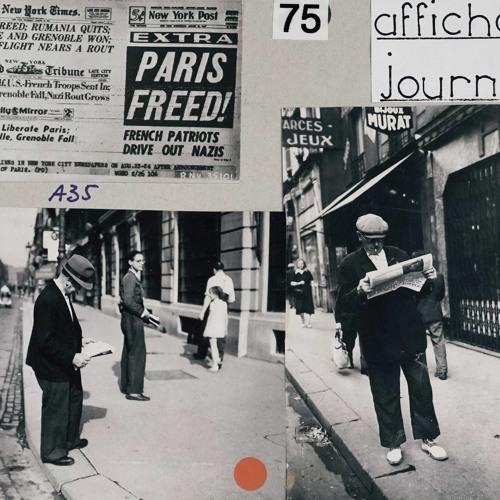 20 Août 1944 : A tous les journaux libres de Paris