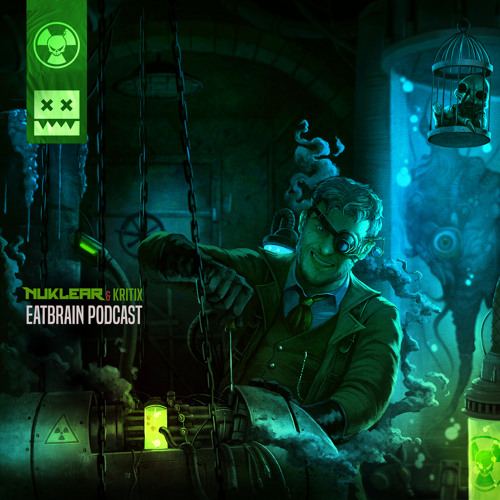 Nuklear, Kritix — EATBRAIN Podcast 096 (2019) 320 DOWNLOAD FREE