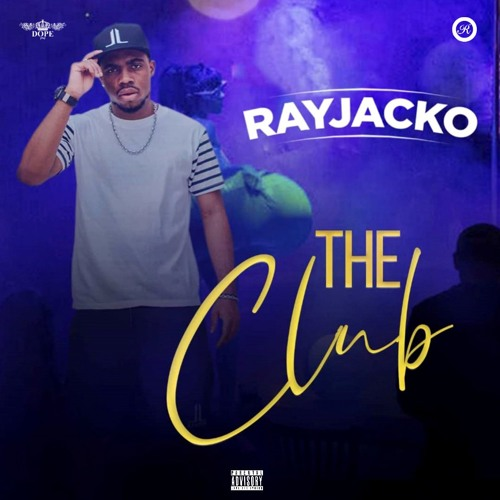 Rayjacko - The Club