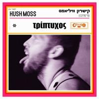 Hush Moss - So Good...