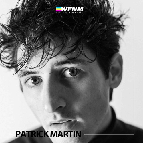 PatrickMartin - Both Of You (LIVE) - WE FOUND NEW MUSIC with Grant Owens