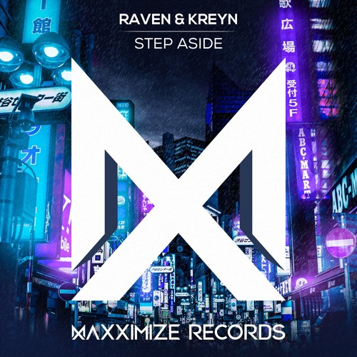 Raven & Kreyn - Step Aside (Radio Edit) <OUT NOW>