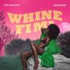 Whine Fi Mi feat. Kranium