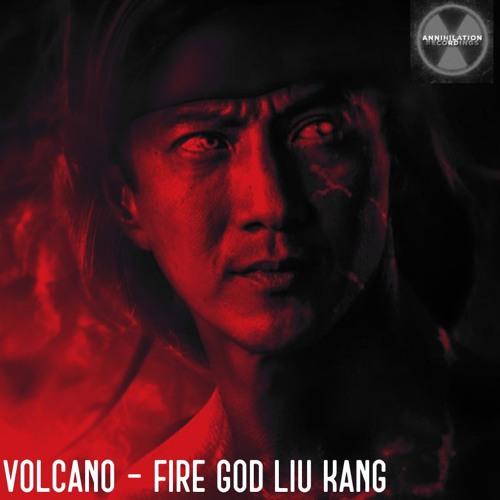 Volcano - Fire God Liu Kang
