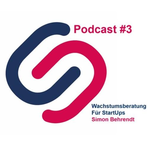StartUpSH Podcast #3 -  Wachstumsberatung Für StartUps