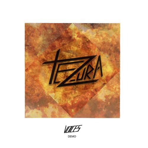 "TEZURA ""Voices"" (Demo)"
