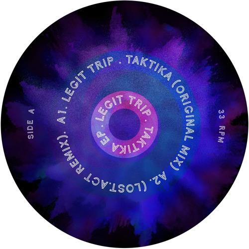 LEGIT TRIP TAKTIKA (LOST ACT REMIX)  PREVIEW