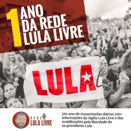 Confira a edição desta segunda-feira (12) da Rede Lula Livre