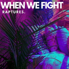 When We Fight