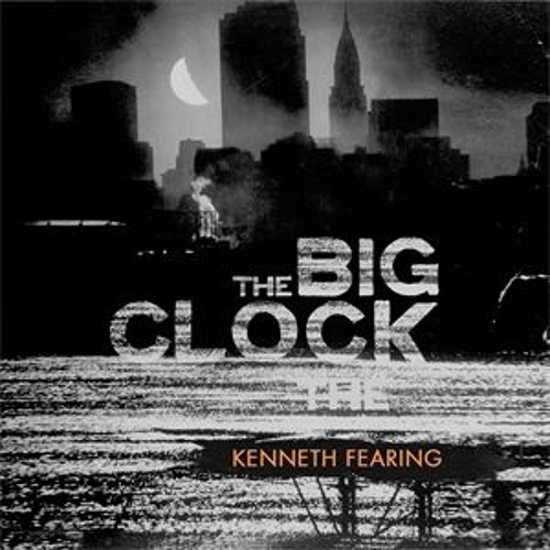 The Big Clock by Kenneth Fearing, read by Jeff Harding