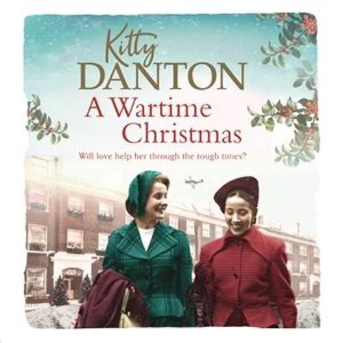 A Wartime Christmas by Kitty Danton, read by Karen Cass