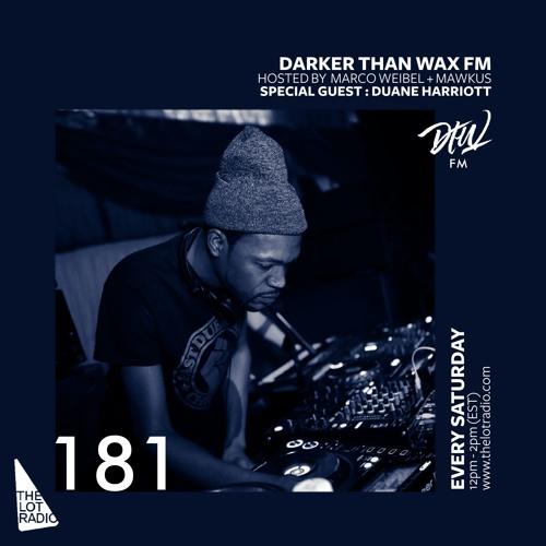 Darker Than Wax FM #181 ft. Duane Harriott • 10th August 2019