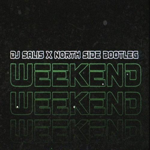 Scooter- Weekend(North Side & Dj Salis Bootleg)[FREE]