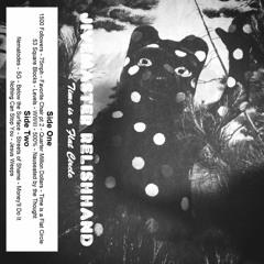 Jivemaster Relishhand - Time is a Flat Circle Part II (Continuous Mix)