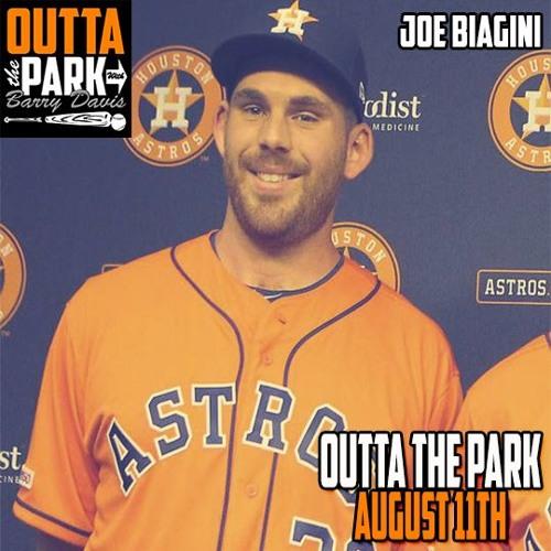 Outta The Park Ep. 122, Aug 11, 2019 - Guest - Joe Biagini