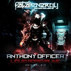 Anthony Officer - Liquid Adrenaline (Original Mix)