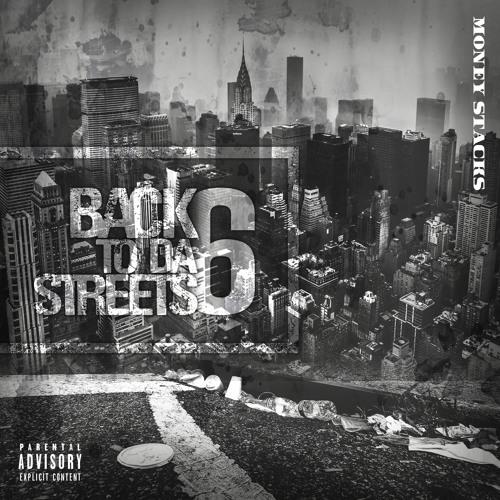 Back To Da Streets 6