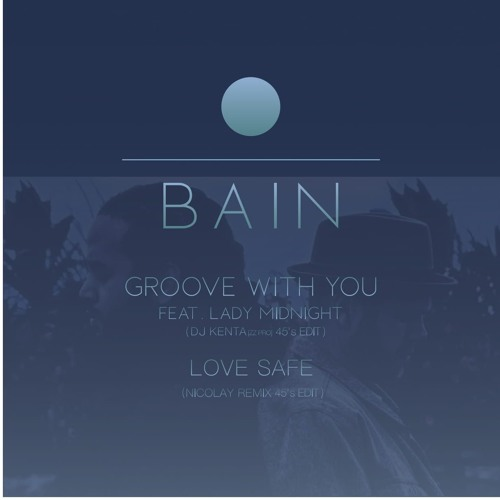 Bain - Love Safe (Nicolay Remix 45's Edit) *Snippet* LSR004