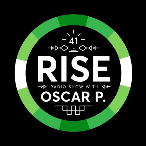 RISE Radio Show Vol. 41 | Mixed By Oscar P