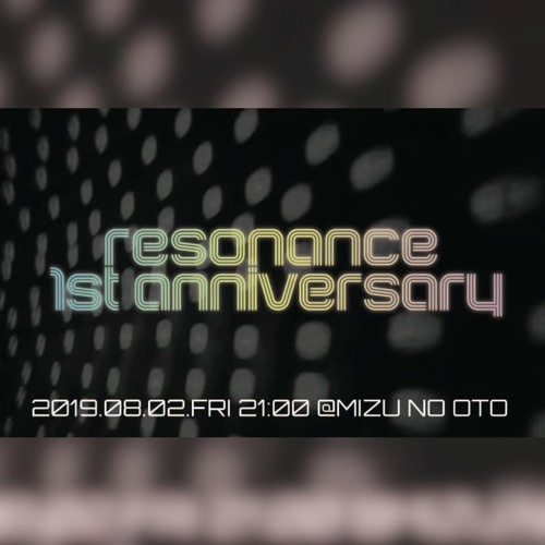 "Live DJ MIX ""Resonance 1st Anniversary"" by Masaki Tamura / DoitJAZZ! 02 - 08 - 2019"