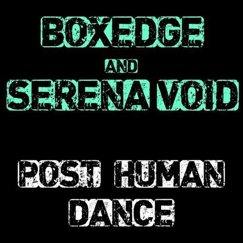 Post-Human Dance