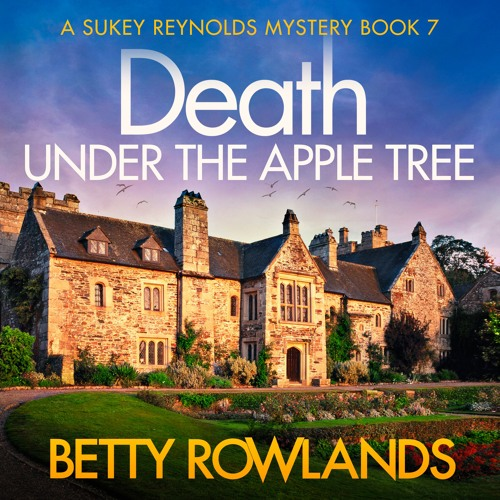 Death Under the Apple Tree by Betty Rowlands, read by Katie