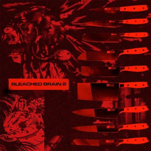 """Inkke - """"BLEACHED BRAIN 2"""" Mix"""