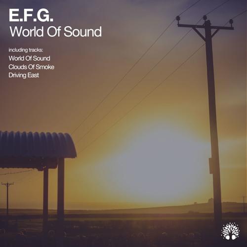 [ETREE334] E.F.G. - World Of Sound EP