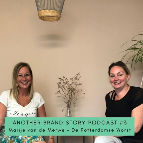 Another Brand Story podcast #3 De Rotterdamse Worst