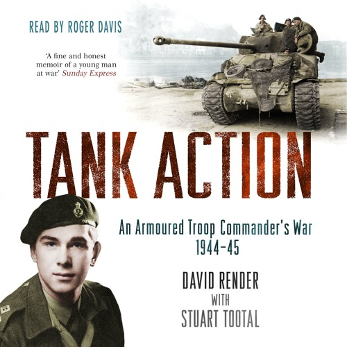 Tank Action by David Render and Stuart Tootal, read by Roger Davis