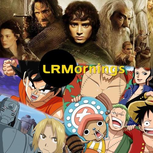 Fantasy, Anime, And Manga Extravaganza! | LRMornings