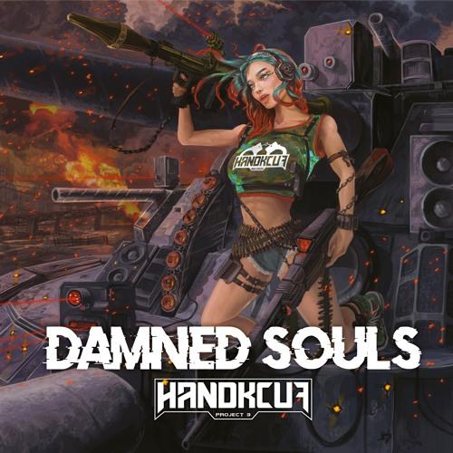 VA - Handkcuf Project 3 Damned Souls [EP] 2019