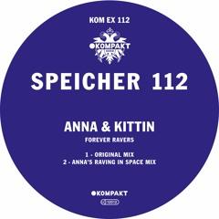 ANNA & KITTIN - Forever Ravers