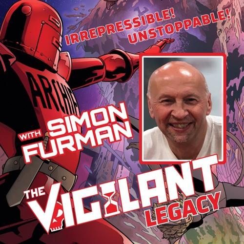 Simon Furman on The Vigilant