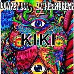 KIKI ft Zay Heartbreak (prod. KJ Run It Up )