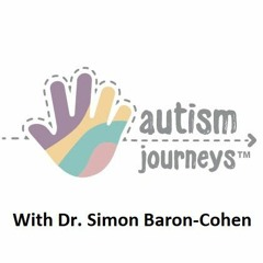 Interview with Professor Simon-Baron Cohen, Autism Journeys, April 2018