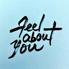 Feel About You - Feat Wuddy B
