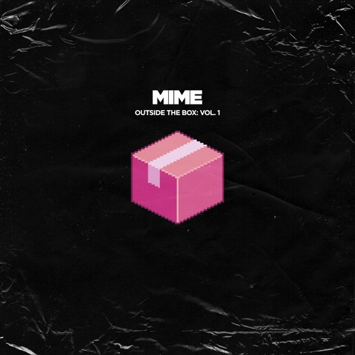 MIME Presents: Outside The Box