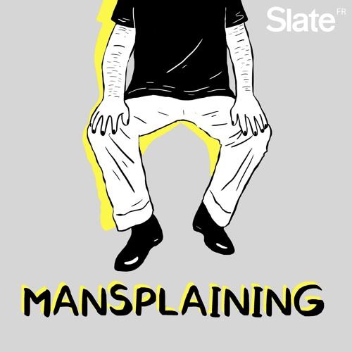 FAQ: Tout ce que vous avez toujours voulu savoir sur «Mansplaining»