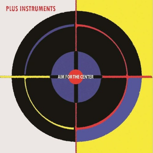 Aim For The Center - Plus Instruments - Excerpts