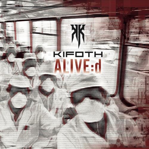 """KIFOTH """"Alive:d"""" - teaser"""