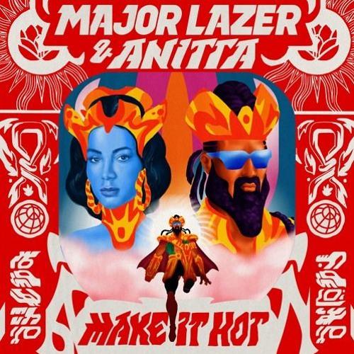 Major Lazer & Anitta - Make It Hot (Da Phonk vs. Gam's Extended Mix)