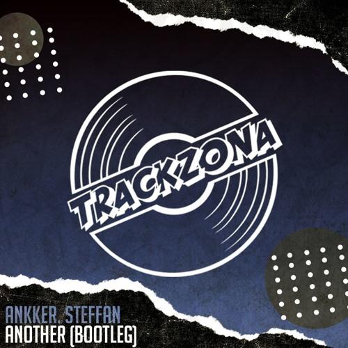Tim Baresko, Clyde P - Another (Ankker & Steffan Bootleg)
