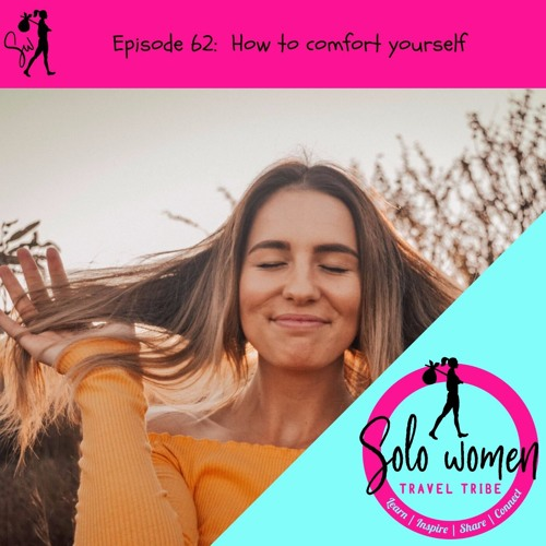 062: How to comfort yourself