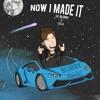 """Lil Blurry """"Now I Made It""""(Remix)( Feat. LilJa)"""