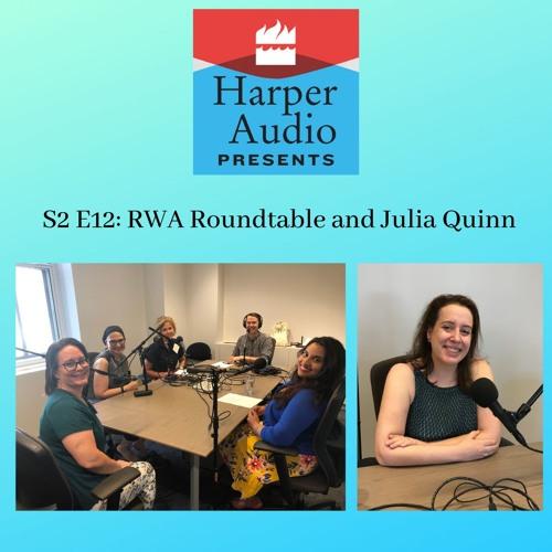 S2E12: RWA Roundtable and Julia Quinn